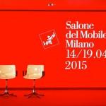 Salone del Mobile 2015, Milano al centro del mondo.